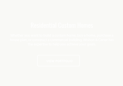 residential custom homes by wishon and carter
